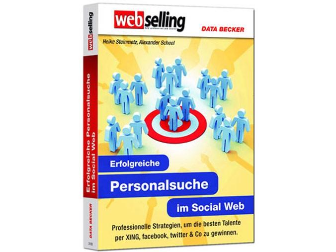 Erfolgreiche Personalsuche im Social Web